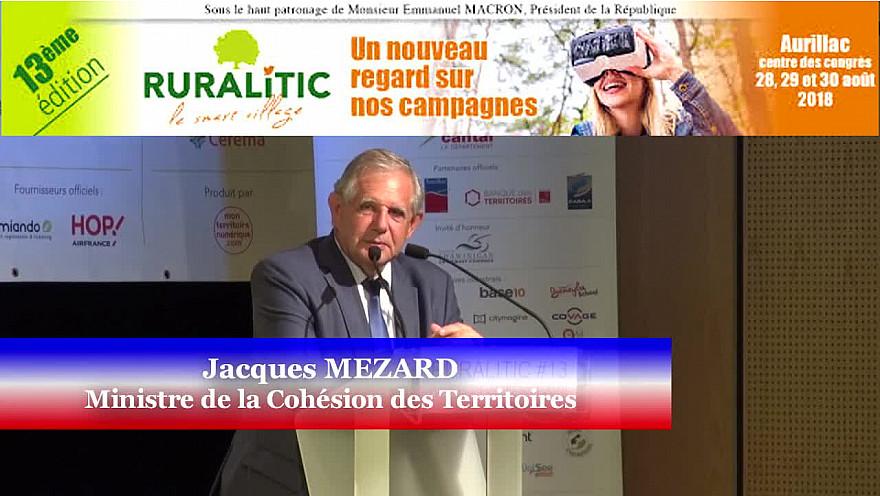 Discours de Jacques MEZARD Ministre de la Cohésion des Territoires aux journées du Smart Village RURALITIC 2018 à Aurillac @MezardJacques @RURALITIC2018 @Smartrezo